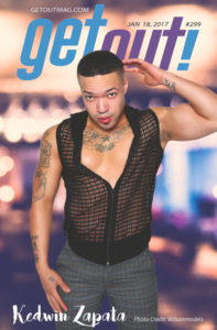 Get Out! GAY Magazine – Issue 299 – January 18, 2017